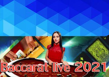 baccarat live 2021