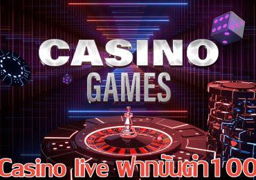 casino live ฝากขั้นต่ำ100